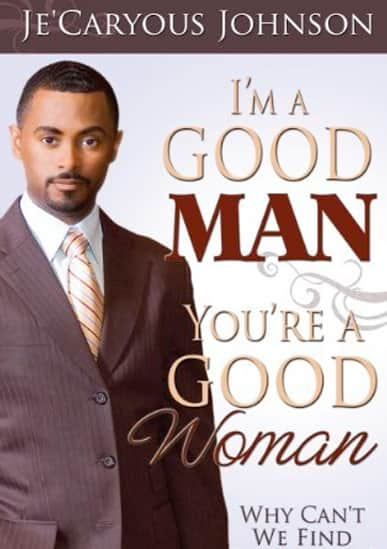 how to find a good man
